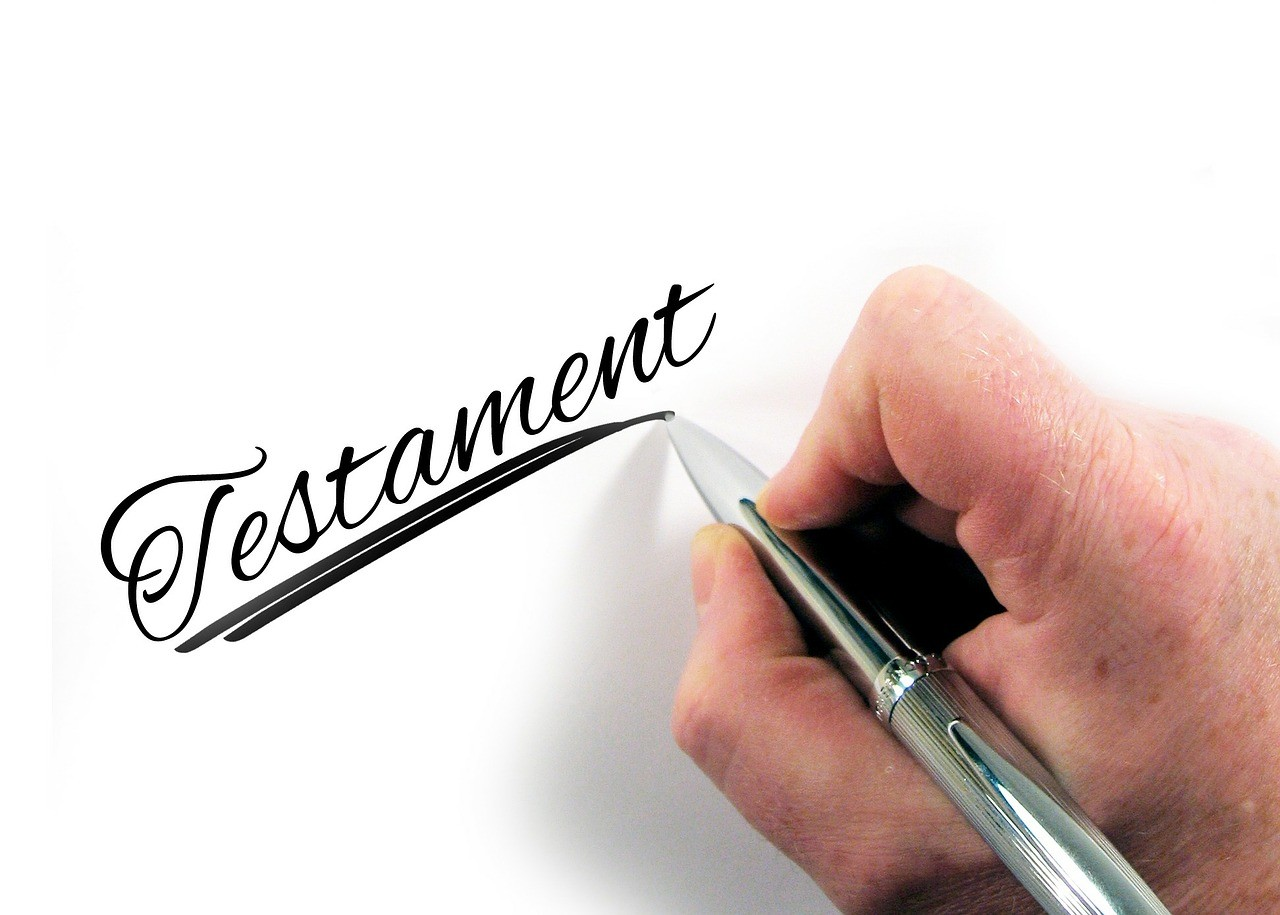 Why Do I Need a Last Will & Testament?